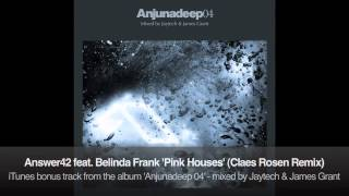 Answer42 feat. Belinda Frank - Pink Houses (Claes Rosen Remix)