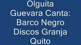 Barco Negro Olguita Guevara
