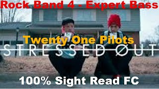 Rock Band 4 - Twenty One Pilots - Stressed Out - Expert Bass - 100% Sight Read FC