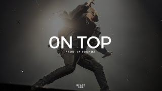 "(FREE) Drake Type Beat - ""On Top"" 