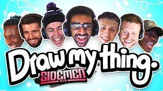 The SIDEMEN CHOOSE WORDS in DRAW MY THING (Sidemen Gaming)