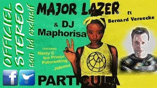 Particula Remix136 - Bernard Vereecke ft Major Lazer & Dj Map Nasty C Ice Prince Patoranking Jidenna