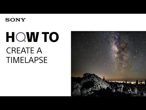 HOW TO: Create a time lapse