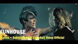 P!nk - Funhouse [Lyrics + Subtitulado Al Español] Video Official HD VEVO