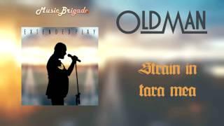 OldMan - Străin în țara mea