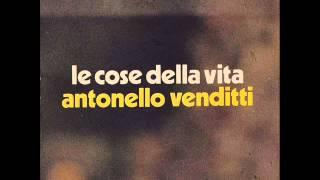 Le cose della vita - Antonello Venditti - 04 - Le cose della vita (1973)
