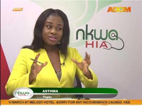 Asthma - Nkwa Hia on Adom TV (27-2-17)