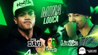 MC Davi e MC Livinho - Mina Louca (PereraDJ)