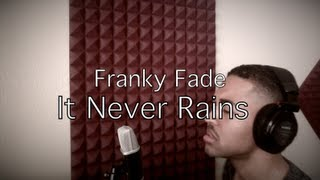 It Never Rains - Tony Toni Tone (Cover by Franky Fade)