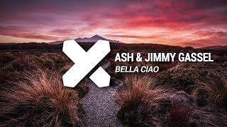 Ash & Jimmy Gassel - Bella Ciao