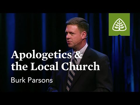 Apologetics & the Local Church (Optional Session)