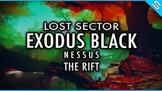 Destiny 2 - Lost Sector Exodus Black - Nessus - The Rift