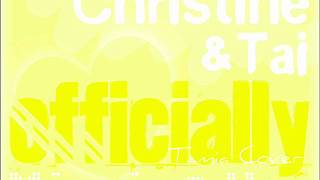 Christine feat. Tai - Officially Missing You (Tami