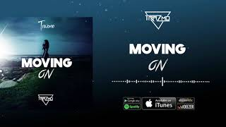 Trazmo - Moving On  (Audio)