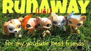 LPS: Runaway (U&I) - Galantis (for my youtube best friends!♥)