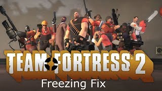 How to Fix Freezing Problems and Audio Loops in TF2