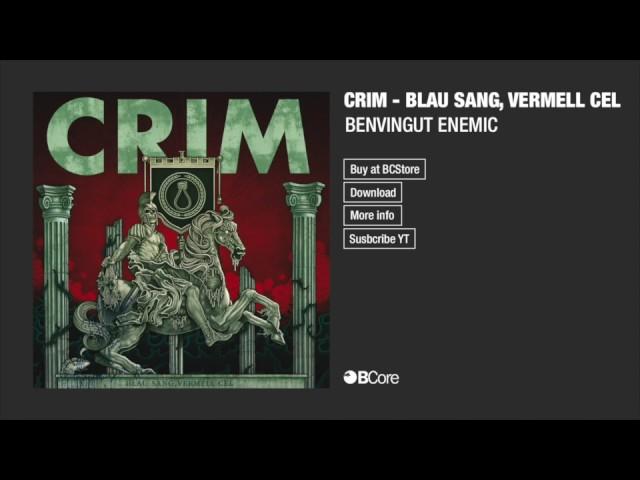 CRIM 'BENVINGUT ENEMIC'