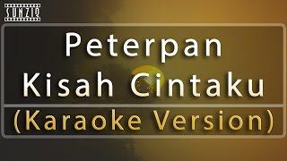 Peterpan - Kisah Cintaku (Karaoke Version + Lyrics) No Vocal #sunziq width=