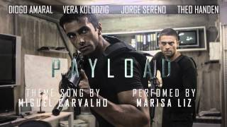 """Payload"" Theme Song by Miguel Carvalho Feat. Marisa Liz (Amor Electro)"