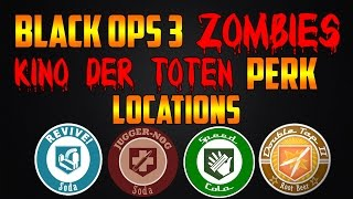 KINO DER TOTEN ALL PERK LOCATIONS! (Call of Duty Black Ops 3 Zombies Chronicles)