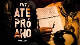 TNT - Até Pró Ano