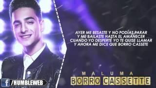 BORRO CASSETTE - MALUMA LETRA | REGGAETON 2015