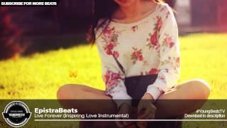 'Live Forever' - Inspiring Love Piano Guitar Rap Beat Instrumental - EpistraBeats