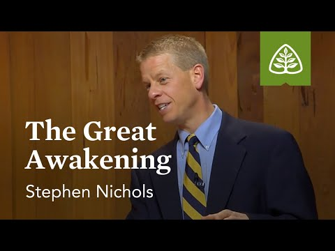 The Great Awakening: Jonathan Edwards with Stephen Nichols