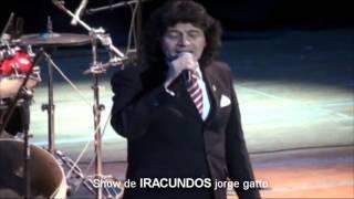 INFIDELIDAD ES TU TRAICIÓN. show de IRACUNDOS jorge gatto