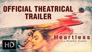 Watch 'Heartless' Official Theatrical Trailer Ft. Adhyayan Suman & Shekhar Suman