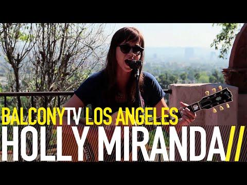 holly-miranda-all-i-want-is-to-be-your-girl-balconytv-balconytv