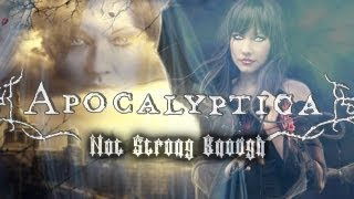 Apocalyptica feat. Doug Robb - Not Strong Enough (with Lyrics)