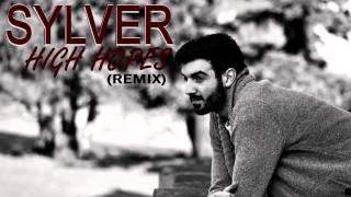 Sylver - High Hopes (Remix)