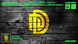 Chuckie & ChildsPlay - Riot ft. Hardwork, Sean Paul & Damian Marley - Traphall EP #4