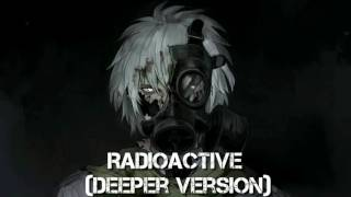 Nightcore - Radioactive (Deeper Version)