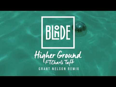 blonde-higher-ground-feat-charli-taft-grant-nelson-remix-blonde