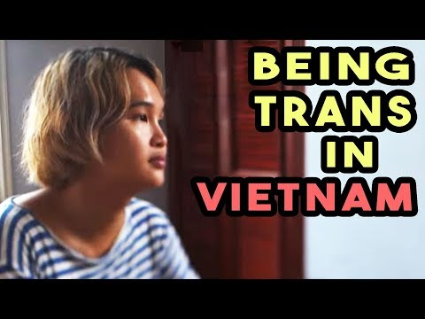 Being Trans in Vietnam - an LGBT+ International Interview