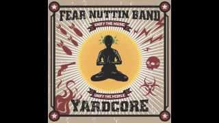 Police State - Fear Nuttin Band