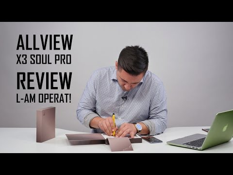 UNBOXING & REVIEW - Allview X3 Soul Pro - Scoate cheița!!