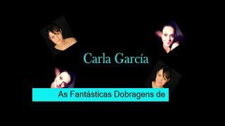 As Fantásticas Dobragens de Carla García
