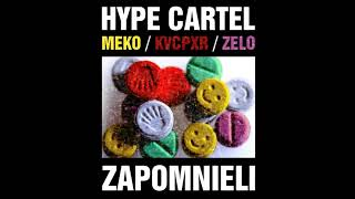 "Hype Cartel - ""Zapomnieli"" Meko ft. Kvcpxr, Zelo, prod. FunkyBeatz [Official Audio]"