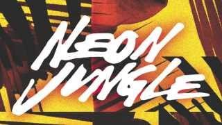 Neon Jungle - Welcome To The Jungle clip