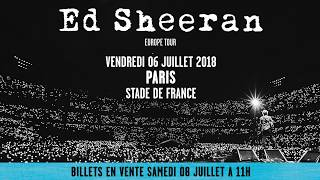 Ed Sheeran au Stade de France le vendredi 6 juillet 2018