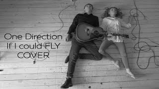 One Direction - If I could fly cover