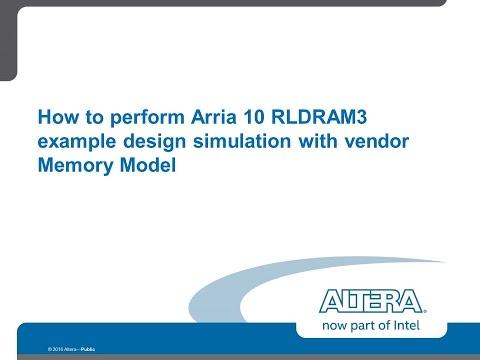 Simulating Arria 10 RLDRAM3 using the vendor memory model