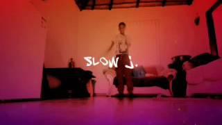 Slow j.