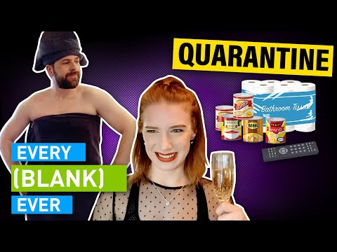Every Quarantine Ever