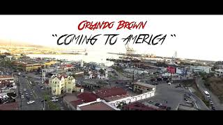 Orlando Brown - Coming to America