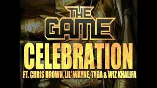 Game --Celebration ft. Lil Wayne, Chris Brown,Tyga & Wiz Khalifa (Audio)