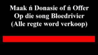 Nuwe Afrikaans BLOEDRIVIER die song(Nog songs op youtube)search Jd Naude'